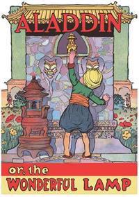 Aladdin Or, the Wonderful Lamp