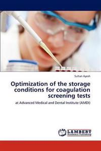 Optimization of the Storage Conditions for Coagulation Screening Tests