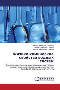 Fiziko-Khimicheskie Svoystva Vodnykh Sistem