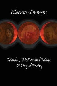 Maiden, Mother and Mage: A Day of Poetry