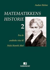 Matematikkens historie 2 - Audun Holme | Ridgeroadrun.org