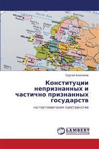 Konstitutsii Nepriznannykh I Chastichno Priznannykh Gosudarstv