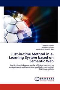 Just-In-Time Method in E-Learning System Based on Semantic Web