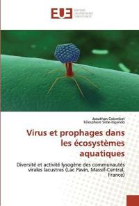 Virus Et Prophages Dans Les Ecosystemes Aquatiques