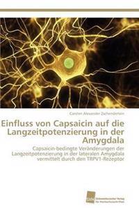 Einfluss Von Capsaicin Auf Die Langzeitpotenzierung in Der Amygdala