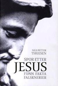 Spor etter Jesus - Nils Petter Thuesen | Inprintwriters.org