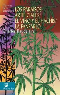 Los Paraisos Artificiales/El Vino y el Hachis/La Fanfarlo