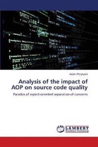 Analysis of the Impact of Aop on Source Code Quality