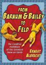 From Barnum & Bailey to Feld