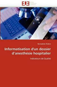 Informatisation d''un Dossier d''anesth�sie Hospitalier