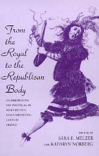From Royal to the Republican Body