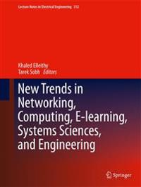 New Trends in Networking, Computing, E-Learning, Systems Sciences, and Engineering