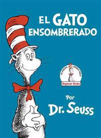 El Gato Ensombrerado (the Cat in the Hat Spanish Edition) - Dr Seuss - böcker (9780553509793)     Bokhandel