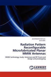 Radiation Pattern Reconfigurable Microfabricated Planar Mmw Antennas