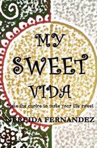 My Sweet Vida