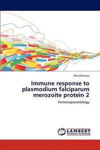 Immune Response to Plasmodium Falciparum Merozoite Protein 2
