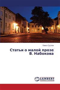 Stat'i O Maloy Proze V. Nabokova