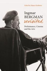 Ingmar Bergman Revisited