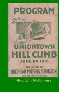 Uniontown Hill Climb Program 1915: Third Annual Summit Mountain Hill Climb