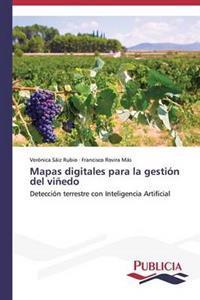 Mapas Digitales Para La Gestion del Vinedo