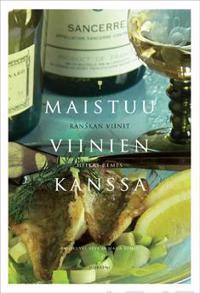 Maistuu viinien kanssa: Ranskan viinit