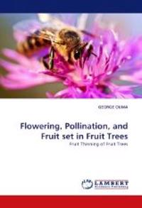 Flowering, Pollination, and Fruit Set in Fruit Trees