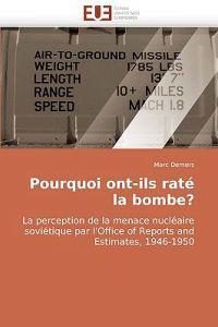 Pourquoi Ont-Ils Rate La Bombe?