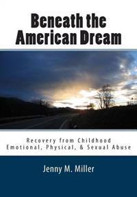 Beneath the American Dream