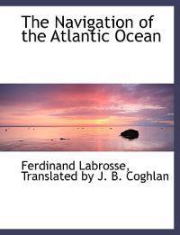 The Navigation of the Atlantic Ocean