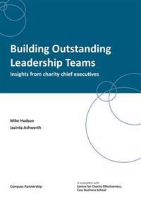 Building outstanding leadership teams