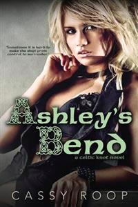 Ashley's Bend (a Celtic Knot Novel)