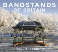 Bandstands of Britain