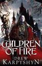 Children of fire - (the chaos born 1)