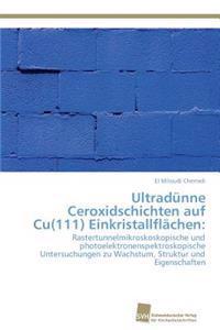Ultradunne Ceroxidschichten Auf Cu(111) Einkristallflachen