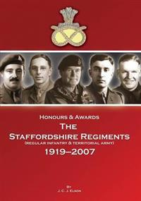 HonoursAwards the Staffordshire Regiment 1919-2007
