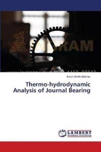 Thermo-Hydrodynamic Analysis of Journal Bearing