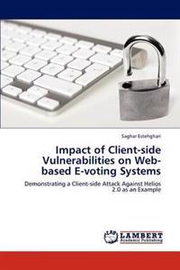 Impact of Client-Side Vulnerabilities on Web-Based E-Voting Systems