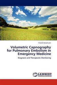 Volumetric Capnography for Pulmonary Embolism in Emergency Medicine