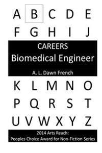 Careers: Biomedical Engineer