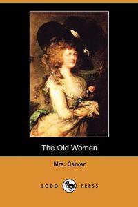 The Old Woman (Dodo Press)