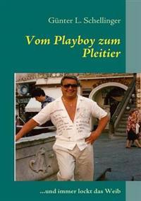 Vom Playboy Zum Pleitier