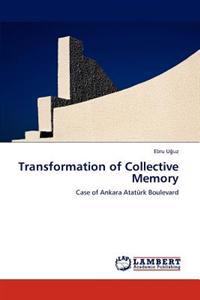 Transformation of Collective Memory