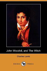 John Woodvil, and the Witch