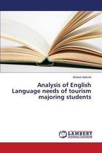Analysis of English Language Needs of Tourism Majoring Students