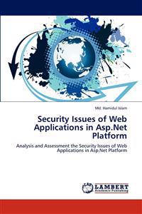 Security Issues of Web Applications in ASP.Net Platform