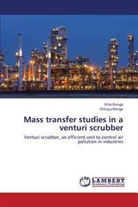 Mass Transfer Studies in a Venturi Scrubber