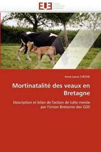 Mortinatalite Des Veaux En Bretagne