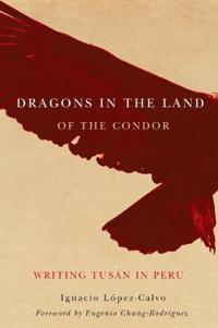 Dragons in the Land of the Condor
