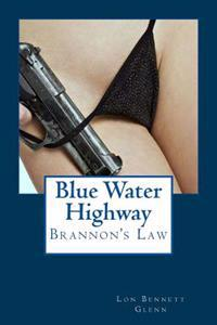 Blue Water Highway: Brannon's Law