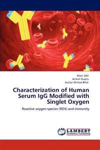 Characterization of Human Serum Igg Modified with Singlet Oxygen